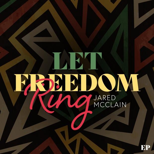 LetFreedomRing-EP-JM-Final